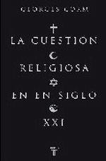 Portada del libro La cuestión religiosa en el siglo XXI