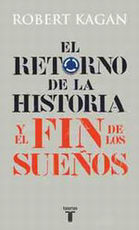 Portada del libro El retorno de la Historia y el fin de los sueños