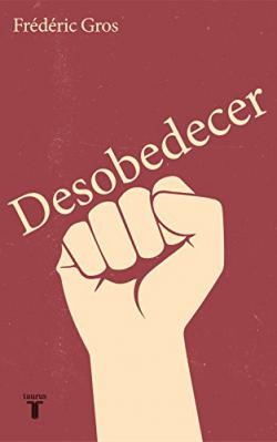 Portada del libro Desobedecer