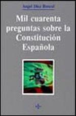 Portada del libro Mil cuarenta preguntas sobre la Constitucion española