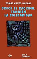 Portada del libro Crece el racismo, tambien la solidaridad Los valores de la j