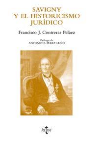 Portada del libro Savigny y el historicismo juridico