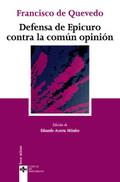 Defensa de Epicuro contra la comun opinion
