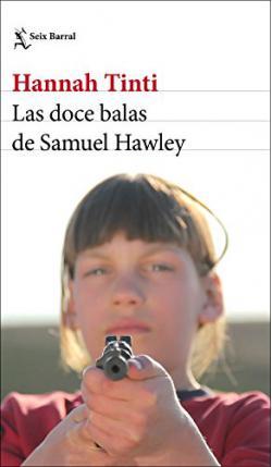Portada del libro Las doce balas de Samuel Hawley