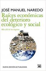 Portada del libro Raíces económicas del deterioro ecológico y social
