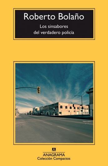 Portada del libro Los sinsabores del verdadero policía