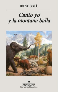 Portada del libro Canto yo y la montaña baila