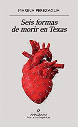 Portada del libro Seis formas de morir en Texas