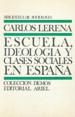 Portada del libro Escuela, ideología y clases sociales en españa