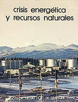 Portada del libro Crisis energética y recursos naturales