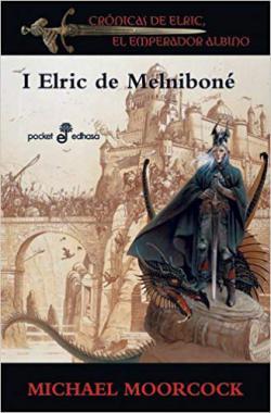 Portada del libro Crónicas de Elric I: Elric de Melniboné