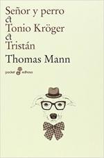 Portada del libro Señor Y Perro. Tonio Kroger. Tristan