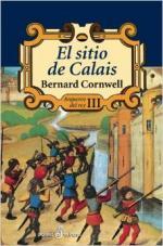Portada del libro El sitio de Calais (Arqueros del rey III)