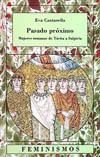 Portada del libro Pasado proximo Mujeres romanas de Tacita a Sulpicia