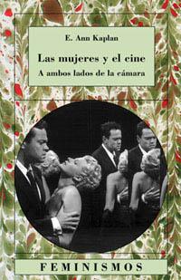 Portada del libro Las mujeres y el cine A ambos lados de la camara