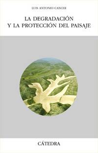 Portada del libro La degradación y la protección del paisaje