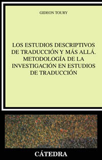 Portada del libro Los Estudios Descriptivos de Traduccion y mas alla. Metodolo