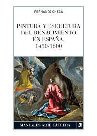 Portada del libro Pintura y escultura del Renacimiento en España, 1450-1600