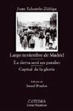 Portada del libro Largo noviembre de Madrid: La tierra sera un paraiso: Capita
