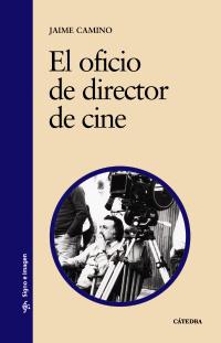Portada del libro El oficio de director de cine