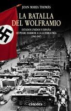 Portada del libro La Batalla del Wolframio Estados Unidos y España de Pearl Ha