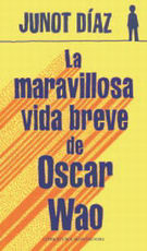 Portada del libro La maravillosa vida breve de Óscar Wao