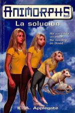 Portada del libro La solución (Animorphs 22)