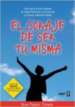 Portada del libro El coraje de ser tú misma