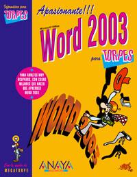 Portada del libro Word 2003 INFORMaTICA PARA TORPES