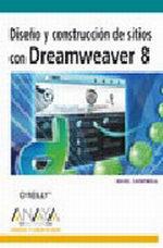 Portada del libro Diseño y construccion de sitios con Dreamweaver 8 DISEÑO Y C