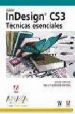 Portada del libro InDesign CS3. Tecnicas esenciales