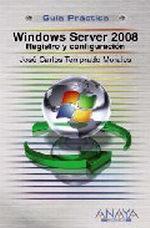 Portada del libro Windows Server 2008. Registro y configuracion GUiAS PRaCTICA