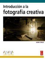 Portada del libro Introduccion a la fotografia creativa