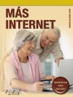 Portada del libro Mas Internet INFORMaTICA PARA MAYORES