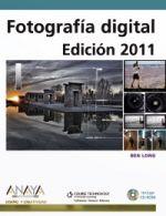 Portada del libro Fotografia Digital. Edicion 2011.