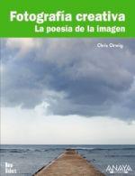 Portada del libro Fotografia creativa. La poesia de la imagen TiTULOS ESPECIAL