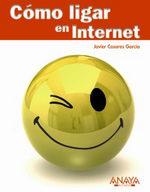 Portada del libro Como ligar en Internet