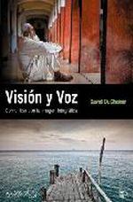 Portada del libro Vision y voz. Comunicar con la imagen fotografica