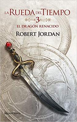 Portada del libro El dragón renacido (La rueda del tiempo 3)