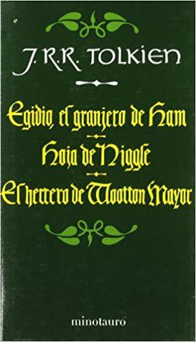 Portada del libro Egidio, el granjero de Ham / Hoja de Niggle / El herrero de Wootton Mayor