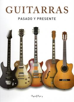 Portada del libro Guitarras. Pasado y presente