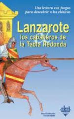 Portada del libro Lanzarote y los Caballeros de la Tabla Redonda