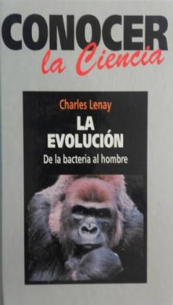 Portada del libro La evolución: De la bacteria al hombre