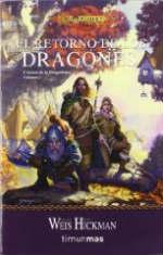 Portada del libro El retorno de los dragones (Crónicas Dragonlance 1)