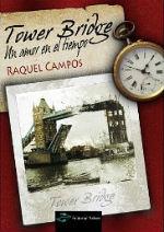 Portada del libro Tower Bridge. Un amor en el tiempo