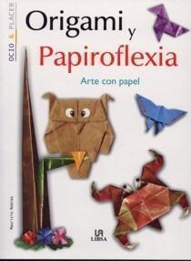 Portada del libro ORIGAMI Y PAPIROFLEXIA. ARTE CON PAPEL