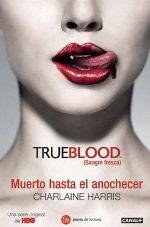 Portada del libro Muerto hasta el anochecer (True blood)