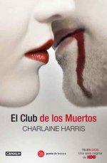 Portada del libro El club de los muertos (True blood 3)