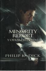 Portada del libro Minority Report y otras historias