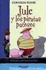 JULE Y LOS PIRATAS PATOSOS